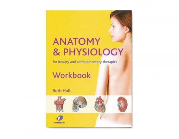 Anatomy and physiology workbook