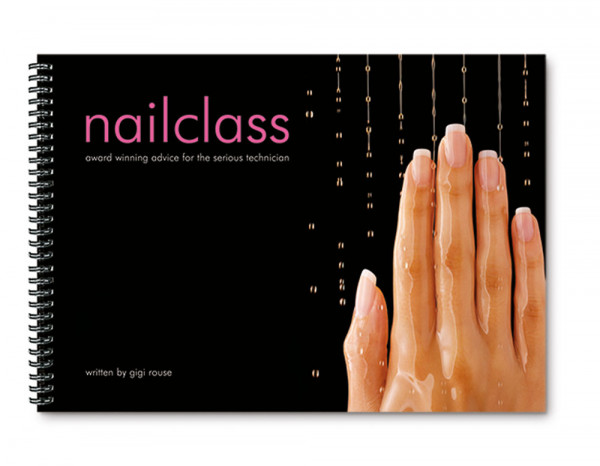 Nailclass book by Gigi Rouse
