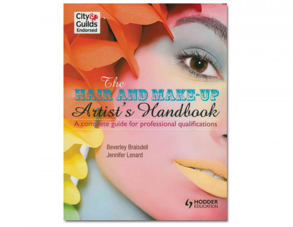 Hair and make-up artists handbook a complete guide